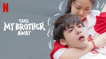 Take My Brother Away (2018)