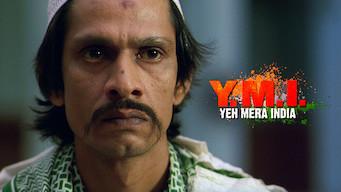 Y.M.I.: Yeh Mera India (2008)