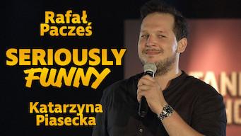 Katarzyna Piasecka, Rafał Pacześ Seriously Funny (2016)