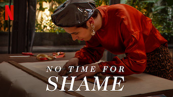 No Time for Shame (2019)