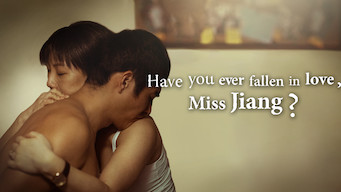 Have You Ever Fallen in Love, Miss Jiang? (2016)
