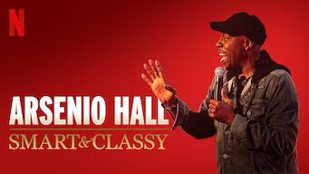 Arsenio Hall: Smart & Classy (2019)