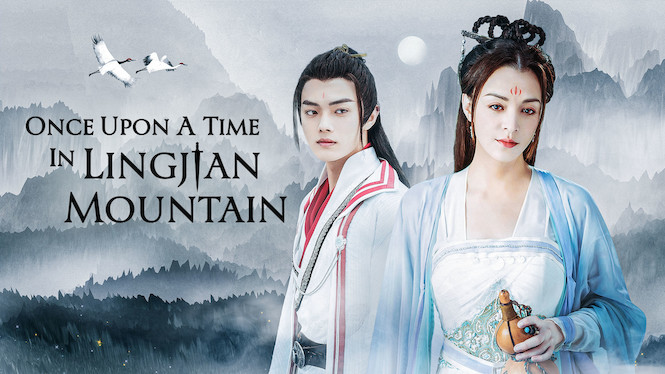 Once Upon A Time In Lingjian Mountain