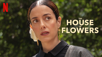 The House of Flowers (2019)