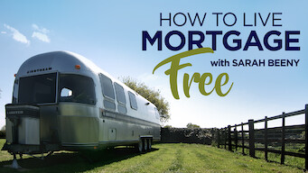 How To Live Mortgage Free With Sarah Beeny 2018 Netflix Flixable